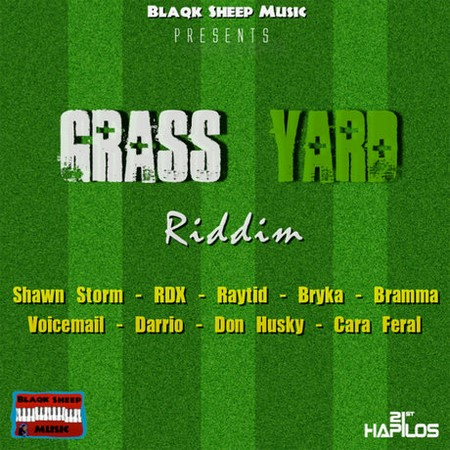 Grass Yard Riddim – Blaqk Sheep Music