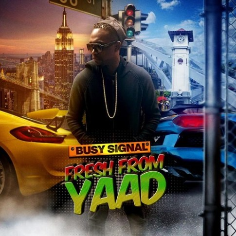 BUSY SIGNAL – FRESH FROM YAAD EP