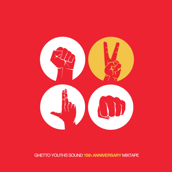 GHETTO YOUTHS SOUND 15TH ANNIVERSARY MIXTAPE
